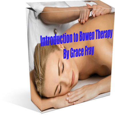 Product picture Bowen Therapy-Introduction to Bowen Therapy
