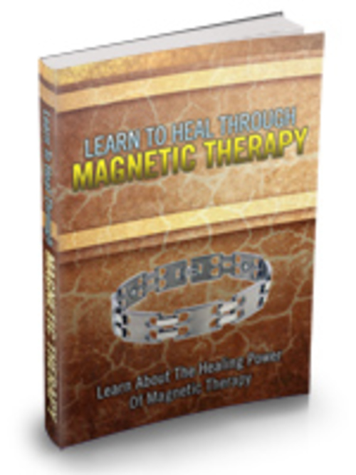 Product picture Learn To Heal Through Magnetic Therapy